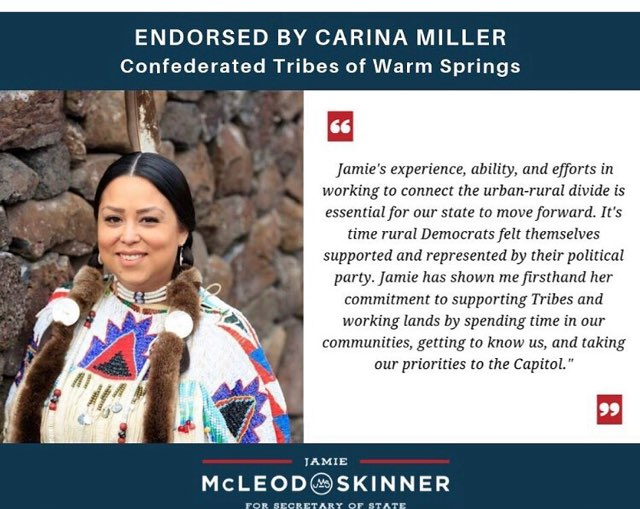 """Photo quote of Carina Miller, Confederated Tribes of Warm Springs: """"Jamie's experience, ability, and efforts in working to connect the urban-rural divide are essential for our state to move forward. It's time rural Democrats felt themselves supported and represented by their political party. Jamie has shown me firsthand her commitment to supporting Tribes and working lands by spending time in our communities, getting to know us, and taking our priorities to the Capitol."""""""